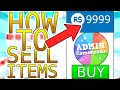 HOW TO SELL ITEMS FOR ROBUX! (ROBLOX) (HOW TO BE RICH)