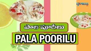 Video Pala Poorilu Recipe - Yummy Healthy kitchen | Express TV download MP3, 3GP, MP4, WEBM, AVI, FLV Agustus 2018