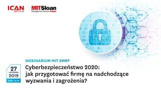 Cyberbezpieczeństwo 2020: jak przygotować firmę na nadchodzące wyzwania i zagrożenia