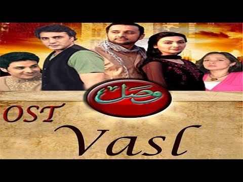 Vasl | Ost Serial | Zila Khan