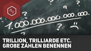 Trillion, Trilliarde, What the fuq?  - Einfach große Zahlen benennen!