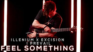 ILLENIUM, Excision, I Prevail - Feel Something | Cole Rolland (Guitar Cover)
