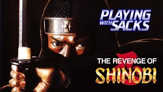 The Revenge of Shinobi - Genesis / Mega Drive - Playing with Sacks