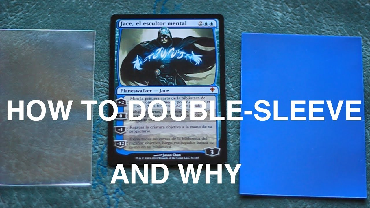 how to double sleeve your magic the gathering cards and why mtg