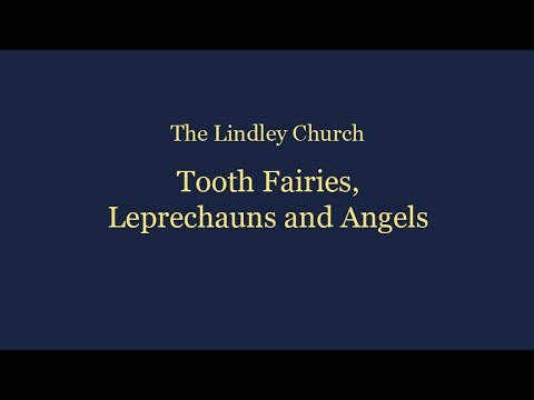 Tooth Fairies, Leprechauns and Angels