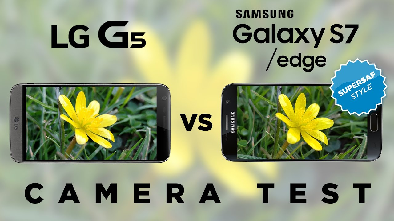 LG G5 vs Samsung Galaxy S7 Camera Test Comparison