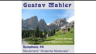 Gustav Mahler: Andante Moderato, from Symphony #6. With photos of alpine mountain landscapes.
