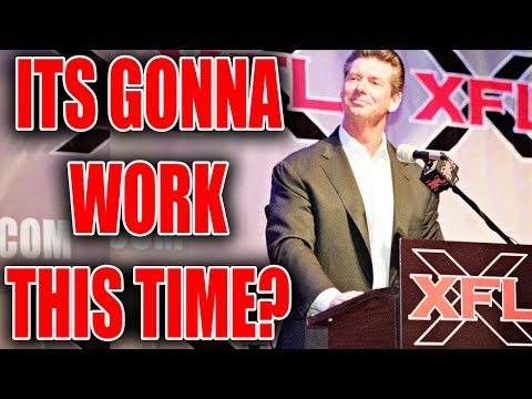 Here's Why The XFL Will Actually Work This Time!!!