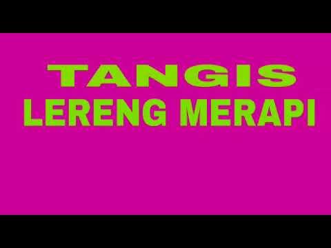 TANGIS LERENG MERAPI