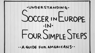 Video Understanding European Soccer in Four Simple Steps:  A Guide For Americans download MP3, 3GP, MP4, WEBM, AVI, FLV Agustus 2018