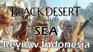 Black Desert Online SEA Review Indonesia, Apa Yang Perlu Kalian Ketahui ?