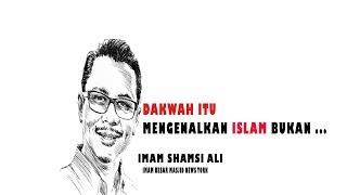 Dakwah Itu Mengenalkan ISLAM bukan ... , Shamsi Ali Imam Masjid Besar NEW YORK bag-4