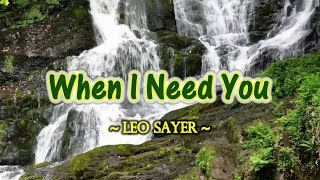 When I Need You - Leo Sayer (KARAOKE VERSION)