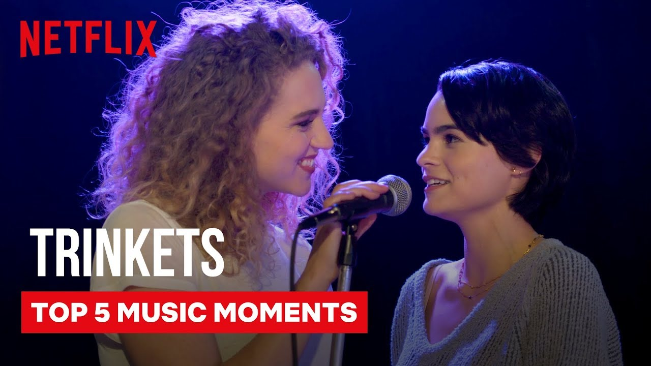 Download Trinkets Best Music Moments 🎵  Netflix
