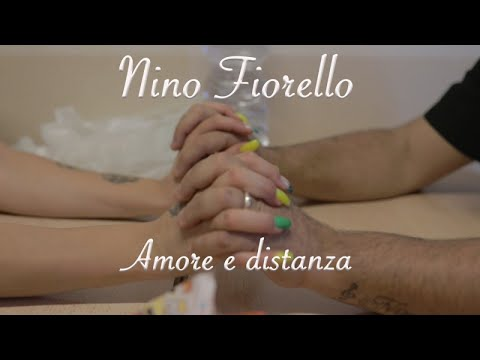 Nino Fiorello - amore e distanza Video Ufficiale