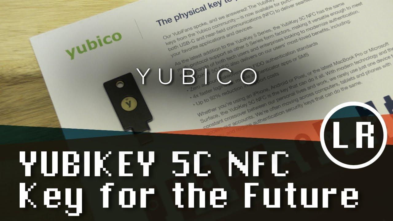 Yubikey 5C NFC: Key for the Future