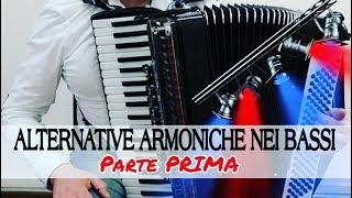 TUTORIAL 24 – Alternative armoniche nei bassi (Parte Prima) Gianluca Pica