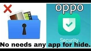 How To Hide Apps Pictures Videos And Files iN Oppo Phones