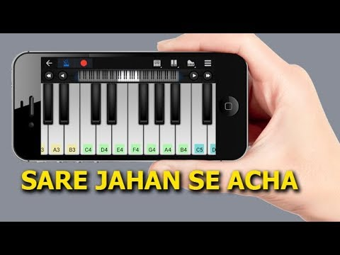 Sare Jahan Se Acha on Mobile Piano