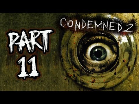 """Condemned 2: Bloodshot - Let's Play - Part 11 - """"The Peninsula (Ending)"""""""