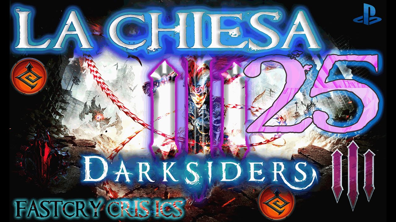 Darksiders III LA CAMPANA DELLA CHIESA Gameplay 25 PS4 Pro ...