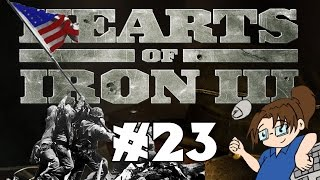 Hearts of Iron 3 - United States of America - Ep 23 [Starting the Liberation of China]