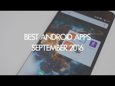 Hands-on with 5 Android apps you should download in September 2016 [Video]