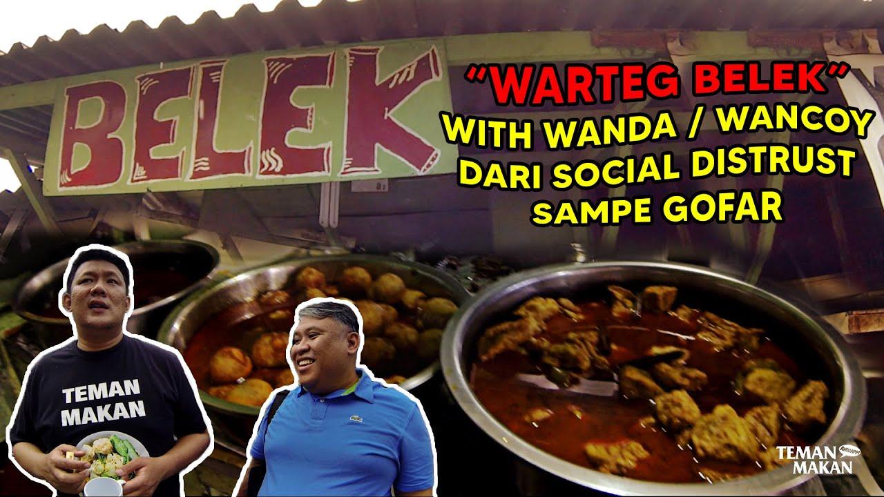 Warteg Belek Andalan Telor Dadar With Wancoy Ngobrol Dari Social Distrust Sampe Gofar  | Teman Makan
