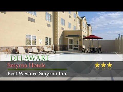 Best Western Smyrna Inn - Smyrna Hotels, Delaware