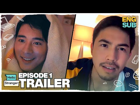 Hello Stranger Episode 1 Trailer | Tony Labrusca, JC Alcantara & Vivoree Esclito | Hello Stranger