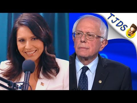 Tulsi: Why I'm Running While Bernie Is Running
