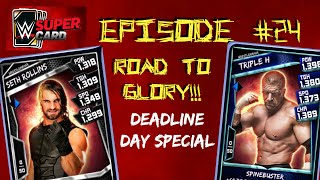WWE SuperCard #24 - Road To Glory Deadline Day Special
