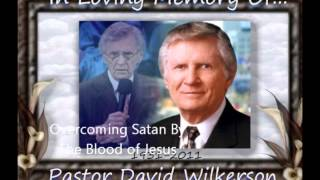 Overcoming Satan By The Blood Of Jesus-David Wilkerson