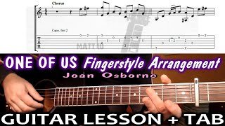 One Of Us (Joan Osborne) GUITAR LESSON with TAB - FINGERSTYLE ARRANGEMENT