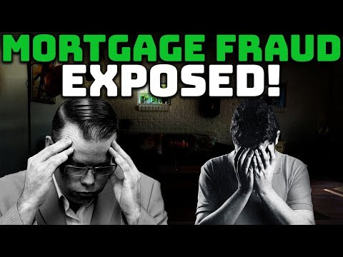 Mortgage Fraud Exposed!