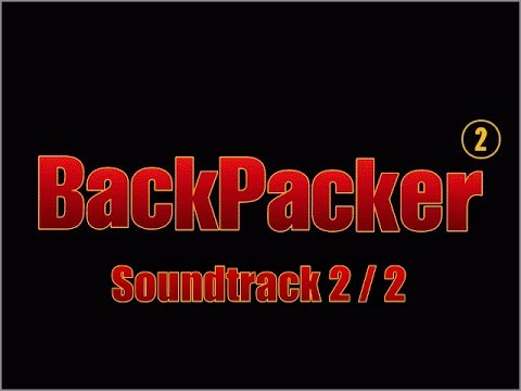 Backpacker® 2 Soundtrack 2/2