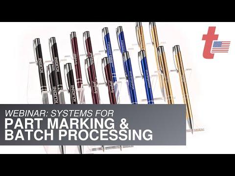Webinar: Turn-Key Laser Systems for Part Marking & Batch Processing