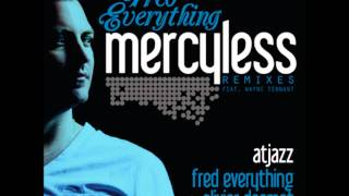 Fred Everything-Mercyless(Original Mix) [HD]