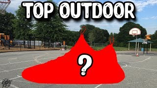 Top 10 Best Basketball Shoes for Outdoor Use