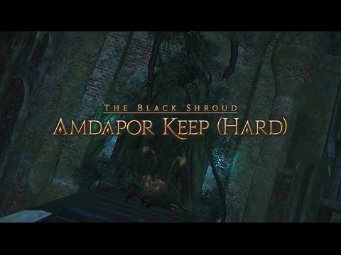 Amdapor Keep Hard Mode - Final Fantasy XIV:ARR Patch 2.5