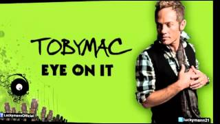 TobyMac - Favorite Song (Feat. Jamie Grace) (Eye On It Album/ Deluxe) New Christian Pop 2012
