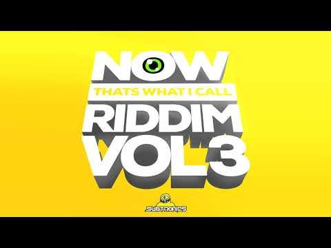 SUBTRONICS • NOW THAT'S WHAT I CALL RIDDIM VOL. 3