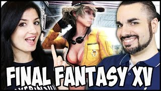 ECCOLO! FINAL FANTASY XV GAMEPLAY ITA! La nostra prova