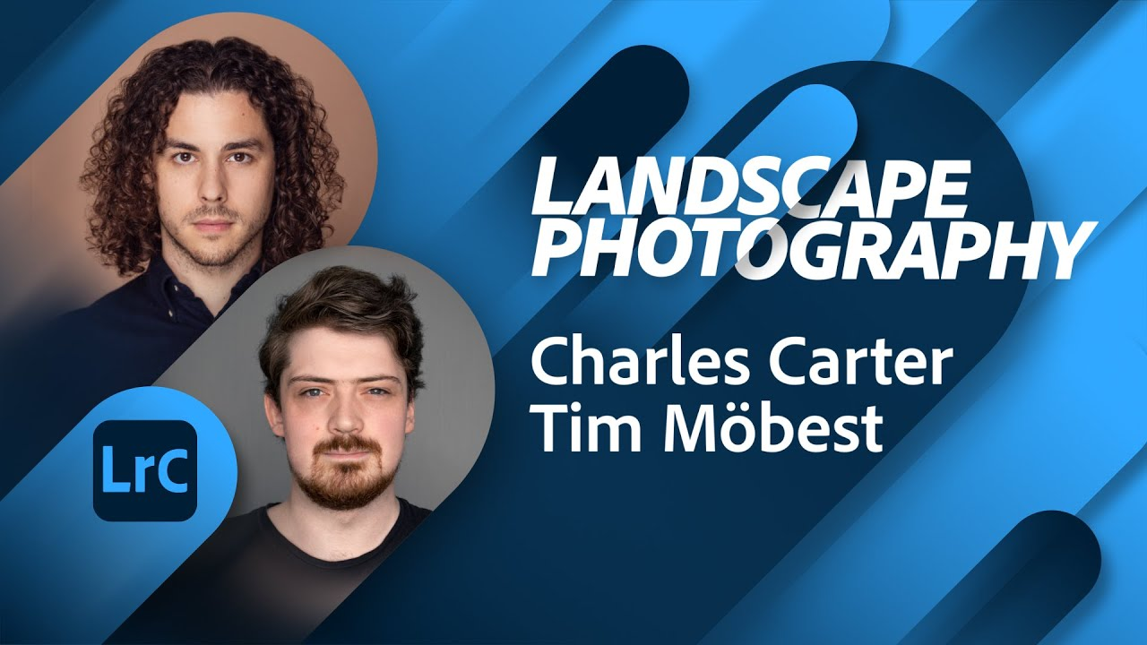 Landscape Photography Best Practices with Charles Carter   Adobe Live