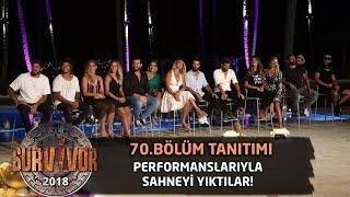 Yarışmacılar performanslarını bu sefer sahnede gösteriyor! | 70. Bölüm 2.Tanıtımı | Survivor 2018