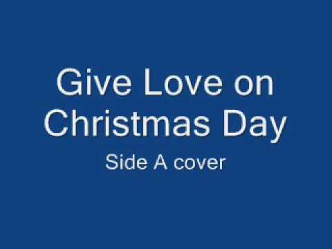 Give Love On Christmas Day - Side A cover