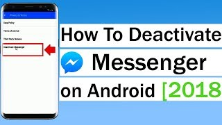 How To Deactivate Messenger on Android 2018