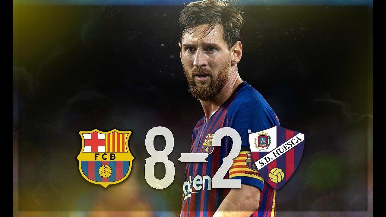 Barca Vs Huesca 8 2 Un Enorme Match Du Barca Youtube