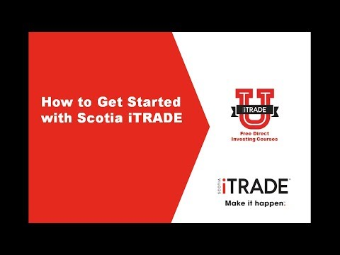 How To Get Started With Scotia iTRADE (September 2017)