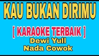 KAU BUKAN DIRIMU LAGI [ KARAOKE TERBAIK ] LAGU LAWAS INDONESIA 2020